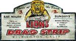 Lions Drag Strip Metal Sign