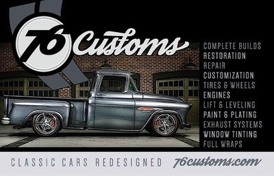 76 Customs is your #1 source