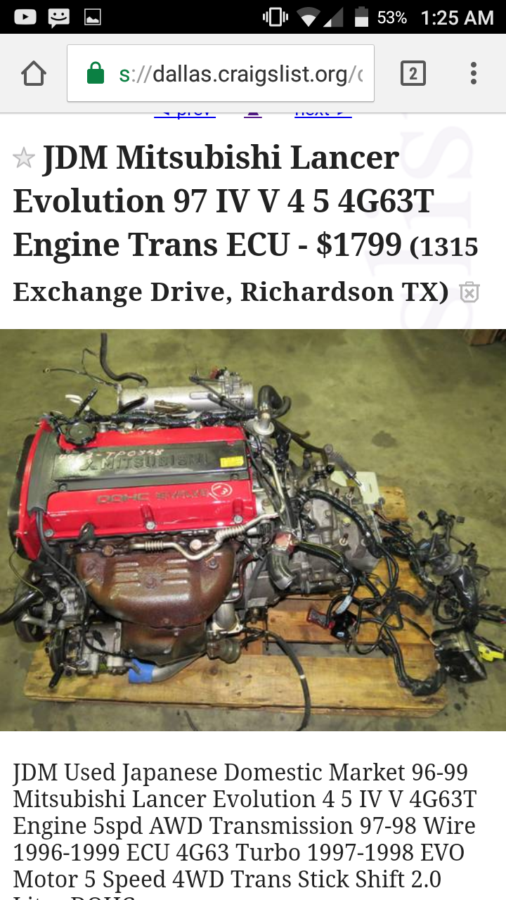 ... 4g94 dohc swap but I have a 4g63 sitting in my place and I kinda want  to do something with it. I'm going to post a picture of the motor I got